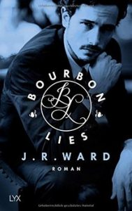 Bourbon Lies von J. R. Ward
