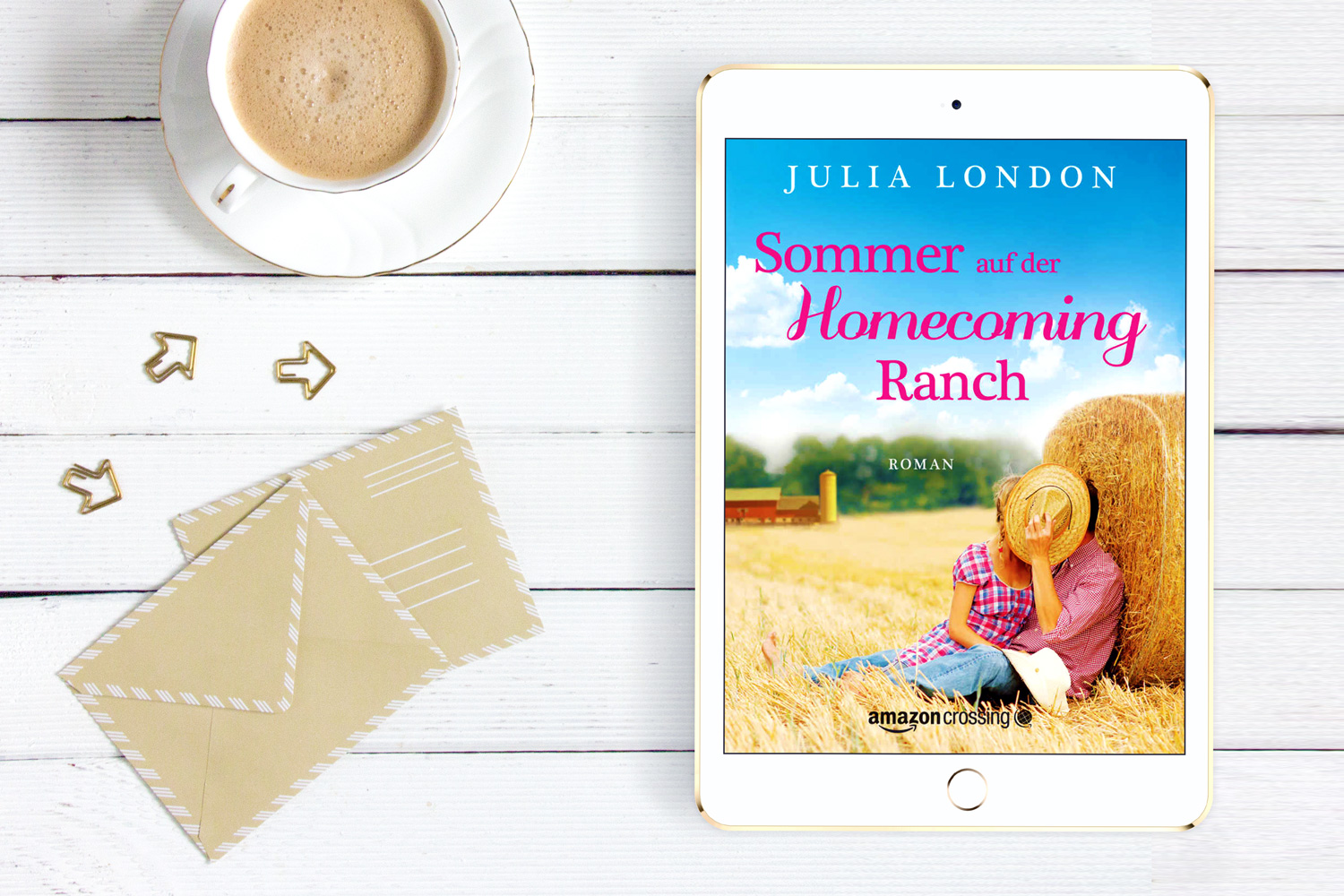 Sommer auf der Homecoming Ranch von Julia London